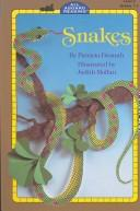 Cover of: Snakes | Patricia Demuth