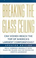 Cover of: Breaking the glass ceiling | Ann M. Morrison