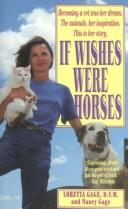 Cover of: If wishes were horses | Loretta Gage