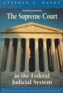 Cover of: The Supreme Court in the federal judicial system