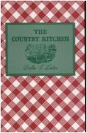Cover of: The country kitchen | Della T. Lutes