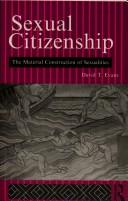 Sexual citizenship by David T. Evans