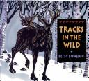 Cover of: Tracks in the Wild