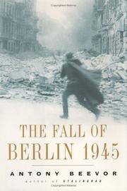 Cover of: The fall of Berlin, 1945
