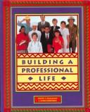 Cover of: Building a professional life