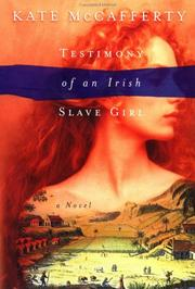 Cover of: Testimony of an Irish slave girl | Kate McCafferty