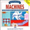 Cover of: Janice VanCleave's machines