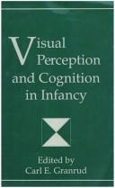 Cover of: Visual perception and cognition in infancy |