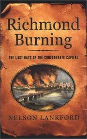 Cover of: Richmond burning | Nelson D. Lankford