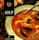 Soup by Coralie Castle