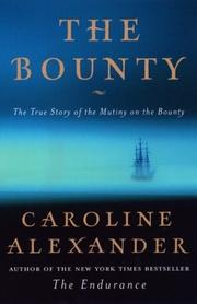 Cover of: The Bounty | Alexander, Caroline