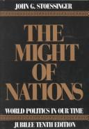 The might of nations by John George Stoessinger