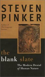 Cover of: The Blank Slate: The Modern Denial of Human Nature
