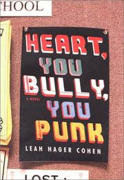 Cover of: Heart, you bully, you punk