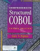 Comprehensive structured COBOL by Gary S. Popkin