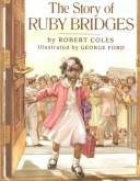 Cover of: The story of Ruby Bridges | Coles, Robert.