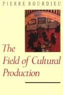 Cover of: The field of cultural production