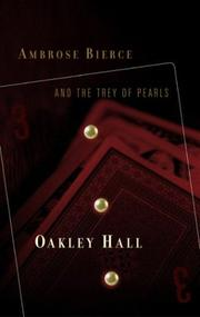 Cover of: Ambrose Bierce and the trey of pearls | Oakley M. Hall