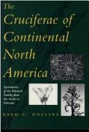 Cover of: Cruciferae of continental North America | Reed C. Rollins
