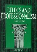 Cover of: Ethics and professionalism for CPAs | Mary Beth Armstrong