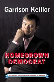 Cover of: Homegrown Democrat: a few plain thoughts from the heart of America