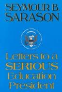 Cover of: Letters to a serious education president
