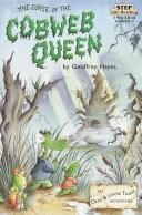 Cover of: curse of the Cobweb Queen | Hayes, Geoffrey.