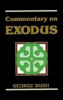 Cover of: Commentary on Exodus / George Bush