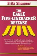 Cover of: The Eagle five-linebacker defense