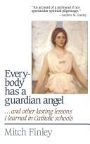Cover of: Everybody has a guardian angel