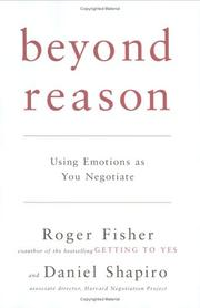 Cover of: Beyond Reason: Using Emotions as You Negotiate