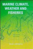 Cover of: Marine climate, weather and fisheries