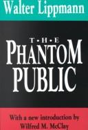 "Cover of: The phantom public: a sequel to ""Public opinion""."