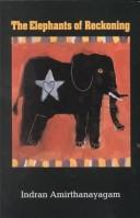 Cover of: The elephants of reckoning