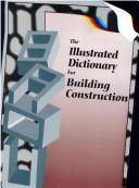 Cover of: Illustrated dictionary for building construction