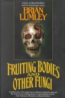 Cover of: Fruiting bodies and other fungi
