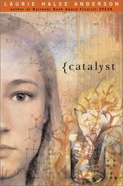 Cover of: Catalyst | Laurie Halse Anderson