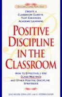 Cover of: Positive discipline in the classroom