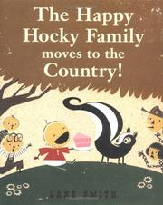 Cover of: The Happy Hocky Family Moves to the Country!