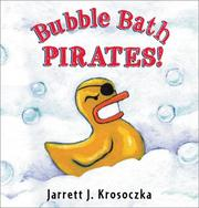 Cover of: Bubble bath pirates | Jarrett Krosoczka