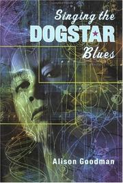 Cover of: Singing the Dogstar blues