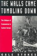 Cover of: The walls came tumbling down