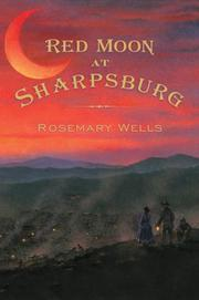 Cover of: Red Moon at Sharpsburg: a novel