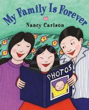 Cover of: My family is forever | Nancy L. Carlson