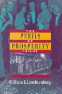 Cover of: The perils of prosperity, 1914-1932