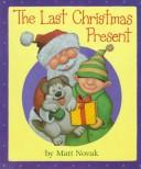 Cover of: The last Christmas present