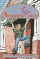 Cover of: Stardust hotel