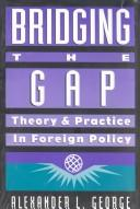 Cover of: Bridging the gap | George, Alexander L.