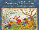 Cover of: Snowsong whistling