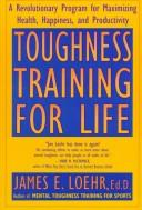 Cover of: Toughness Training for Life